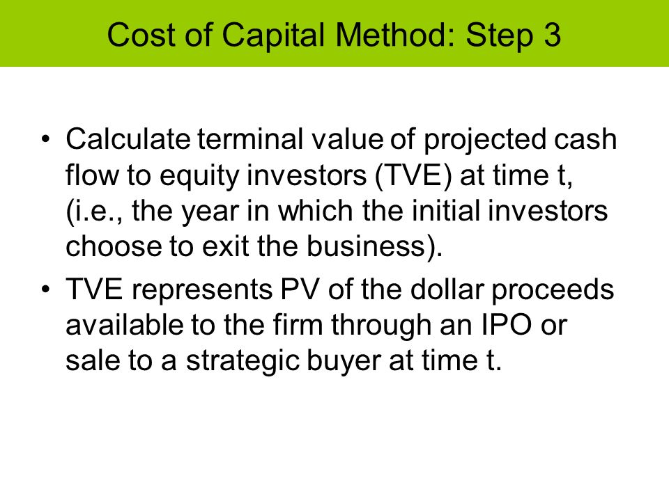 Cost of Capital Method: Step 3