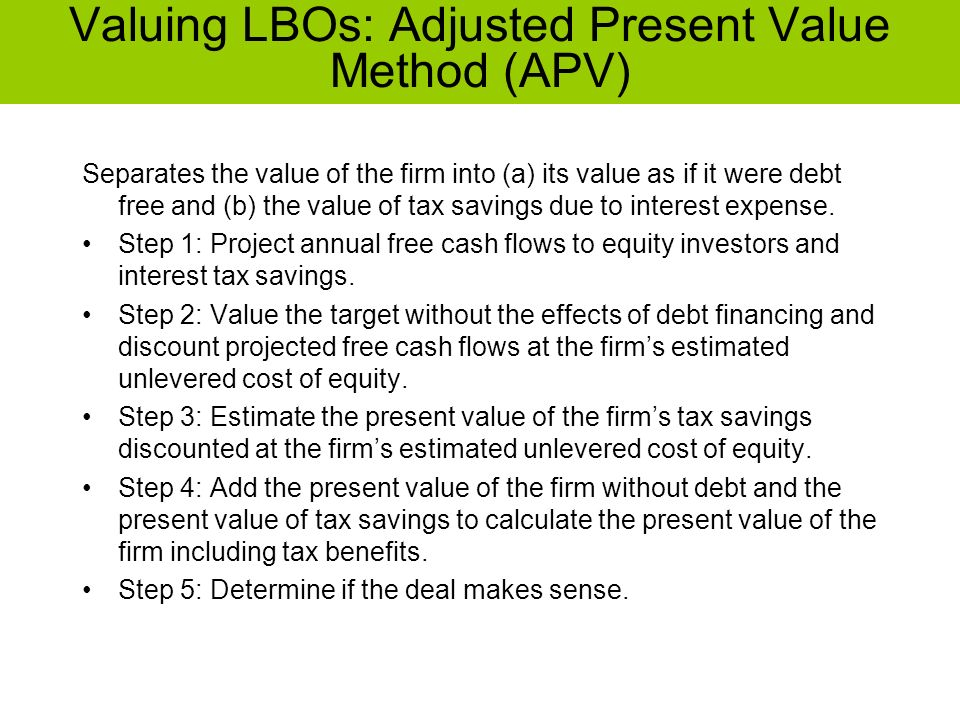 Valuing LBOs: Adjusted Present Value Method (APV)