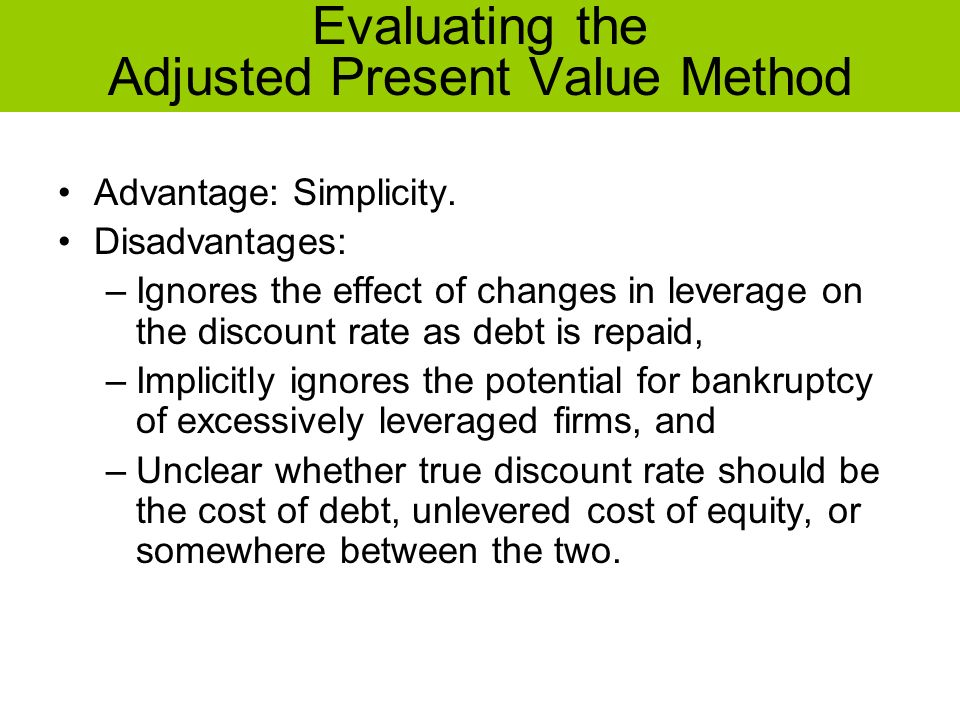Evaluating the Adjusted Present Value Method