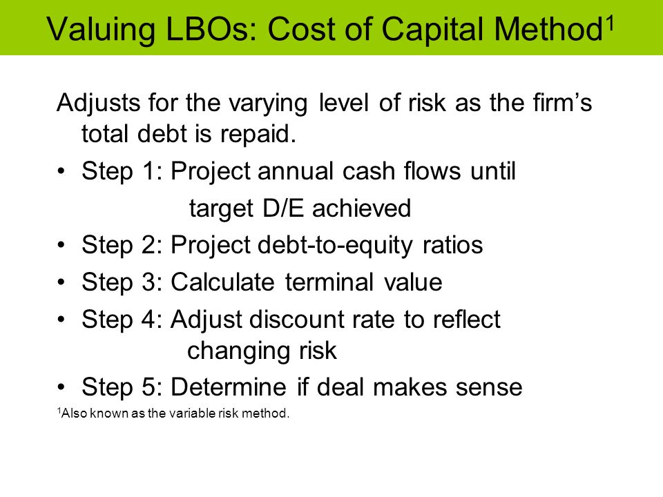 Valuing LBOs: Cost of Capital Method1