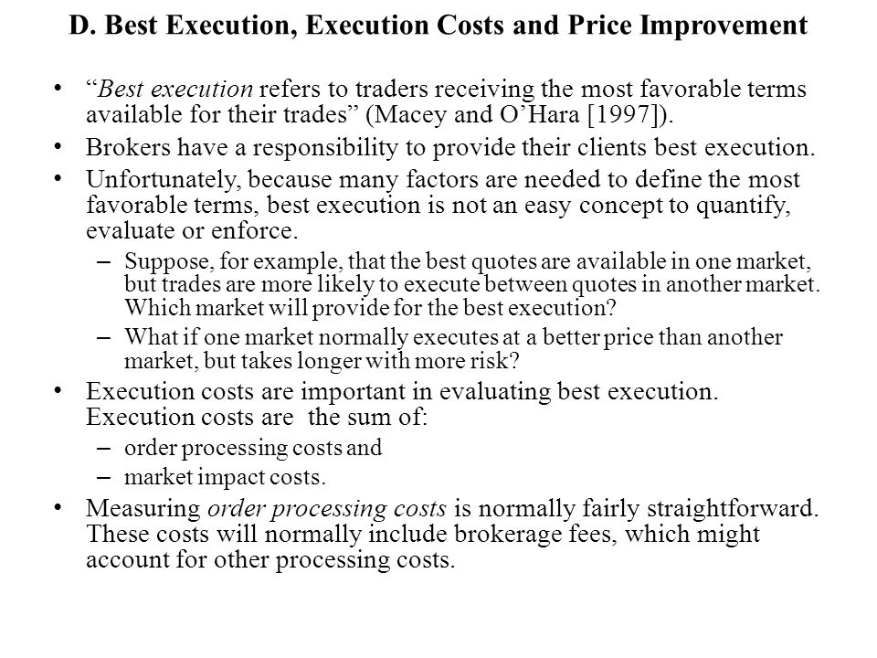 D. Best Execution, Execution Costs and Price Improvement