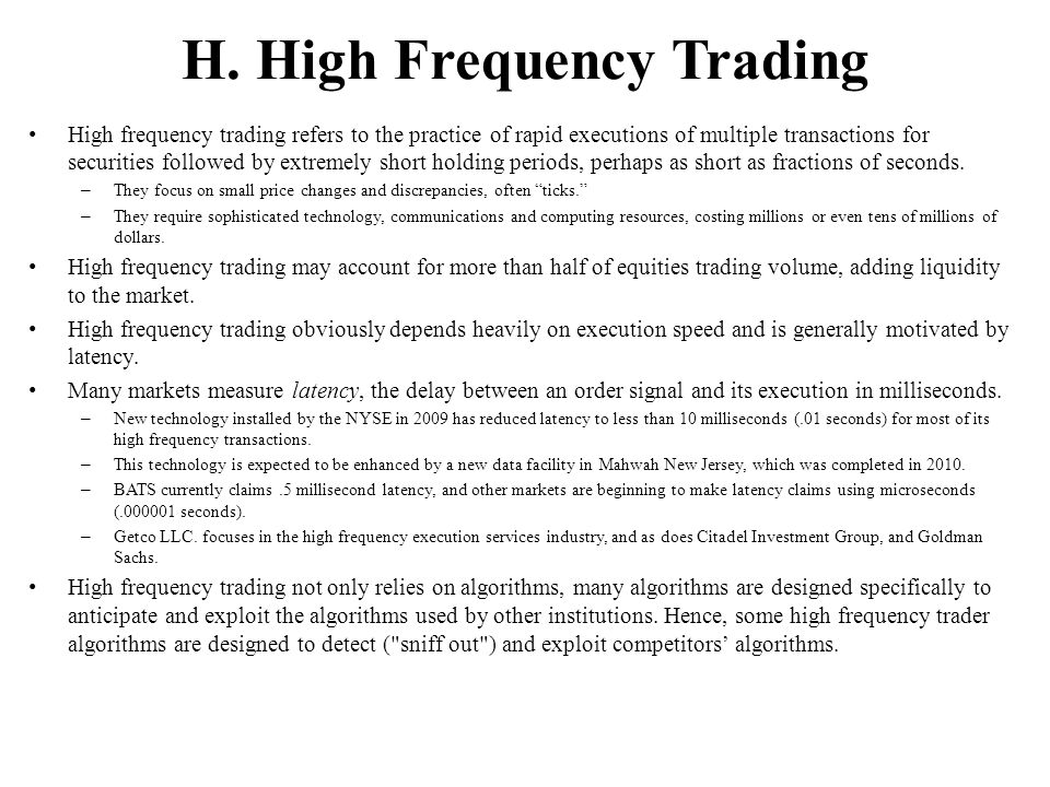 H. High Frequency Trading