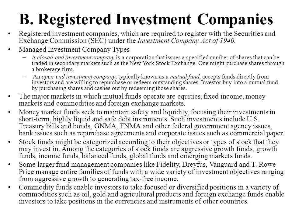 B. Registered Investment Companies