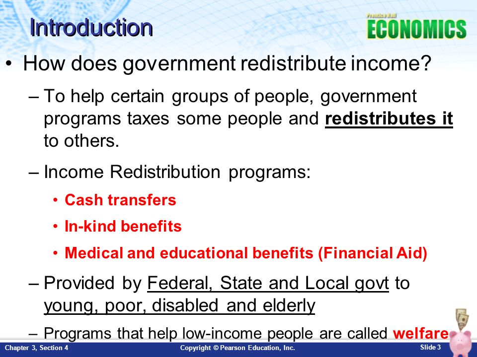 Introduction How does government redistribute income