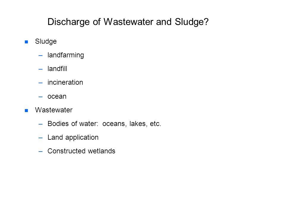 Discharge of Wastewater and Sludge