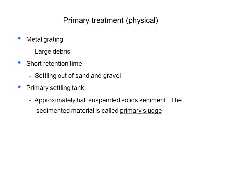 Primary treatment (physical)