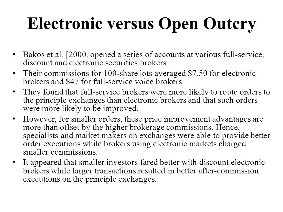 Electronic versus Open Outcry