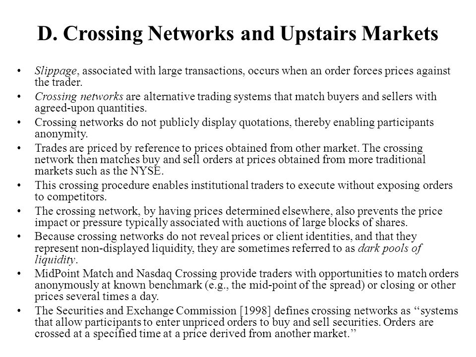 D. Crossing Networks and Upstairs Markets