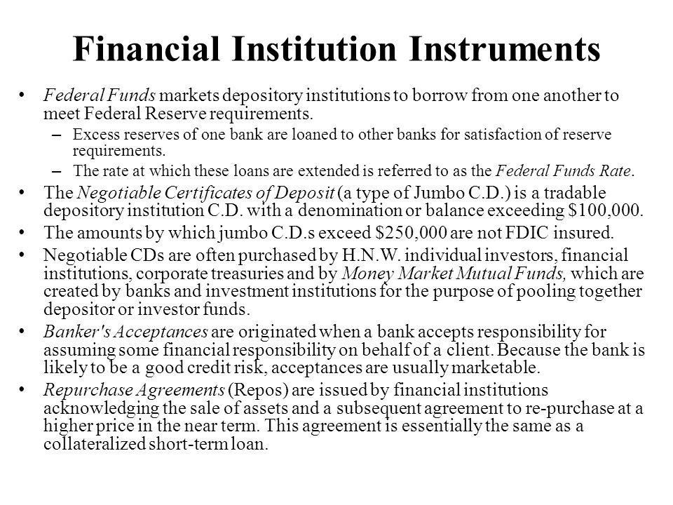 Financial Institution Instruments