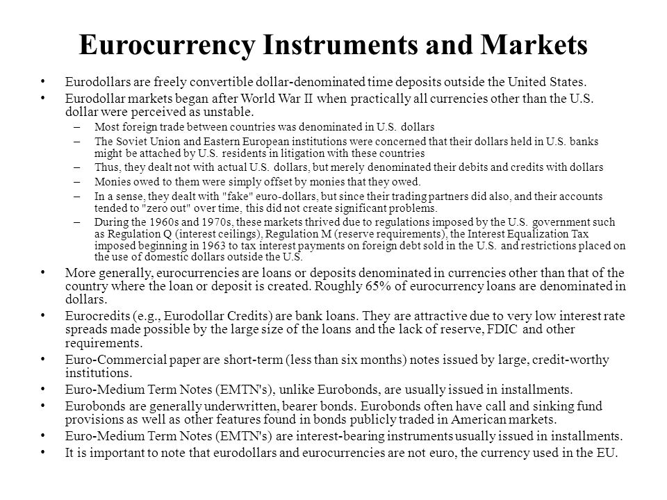Eurocurrency Instruments and Markets