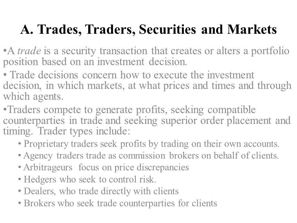 A. Trades, Traders, Securities and Markets