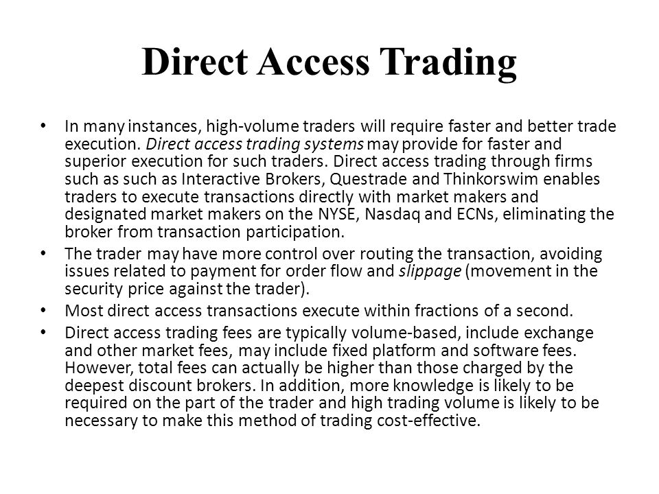 Is thinkorswim a direct access broker