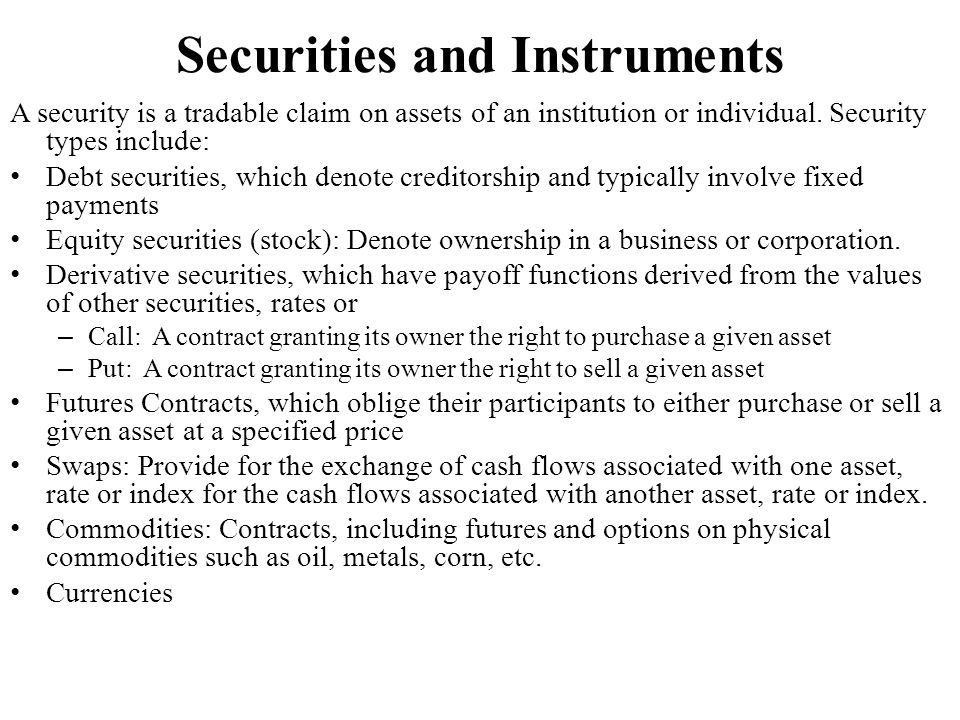 Securities and Instruments