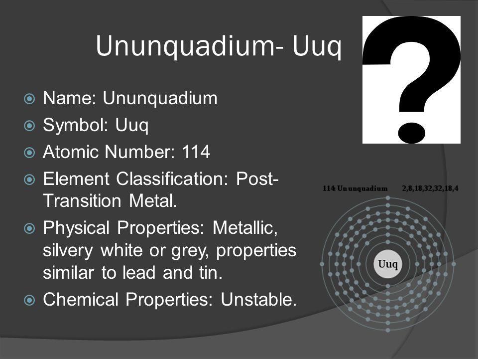 8 ununquadium - Periodic Table Symbol Ununquadium