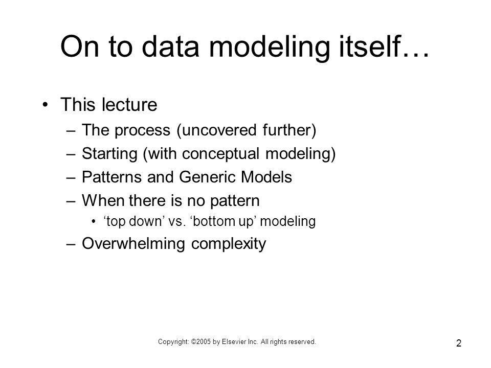 On to data modeling itself…
