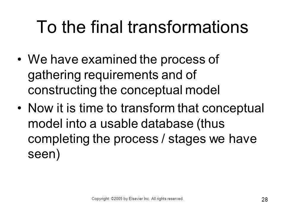 To the final transformations