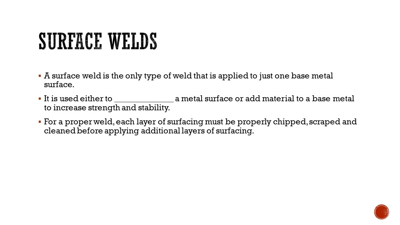 Base metal prep ppt download surface welds a surface weld is the only type of weld that is applied to just biocorpaavc Gallery