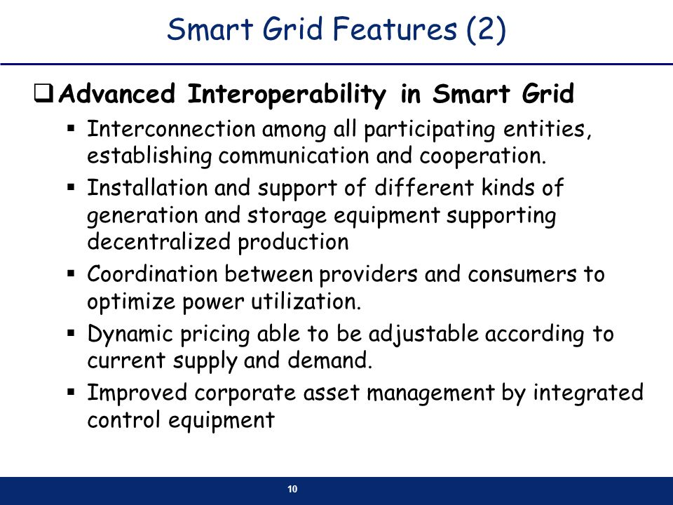 Smart Grid Features (2) Advanced Interoperability in Smart Grid