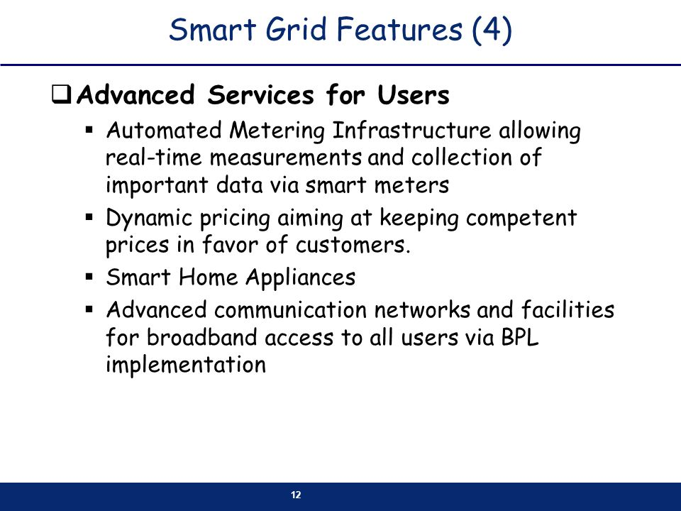 Smart Grid Features (4) Advanced Services for Users