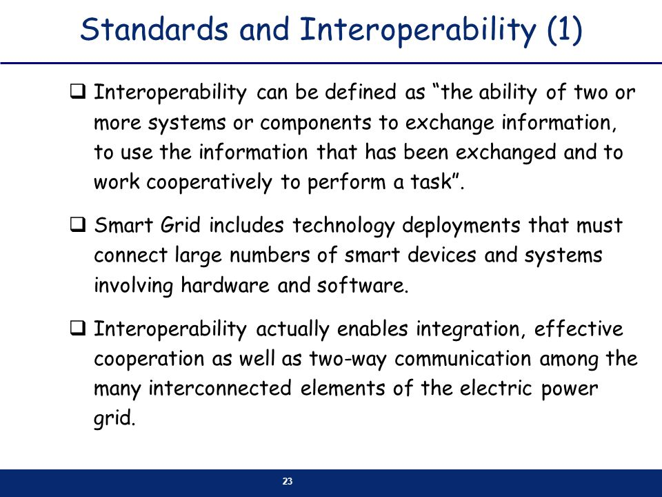 Standards and Interoperability (1)