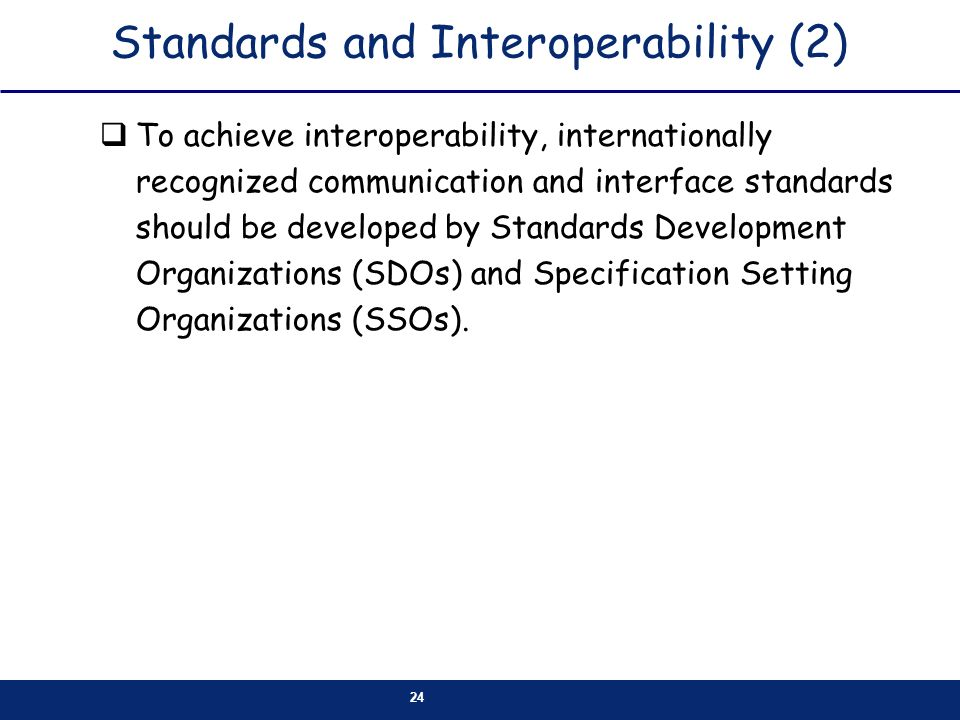 Standards and Interoperability (2)
