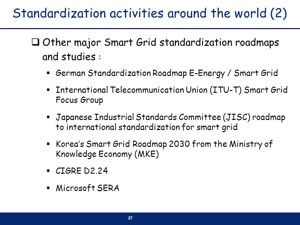 Standardization activities around the world (2)