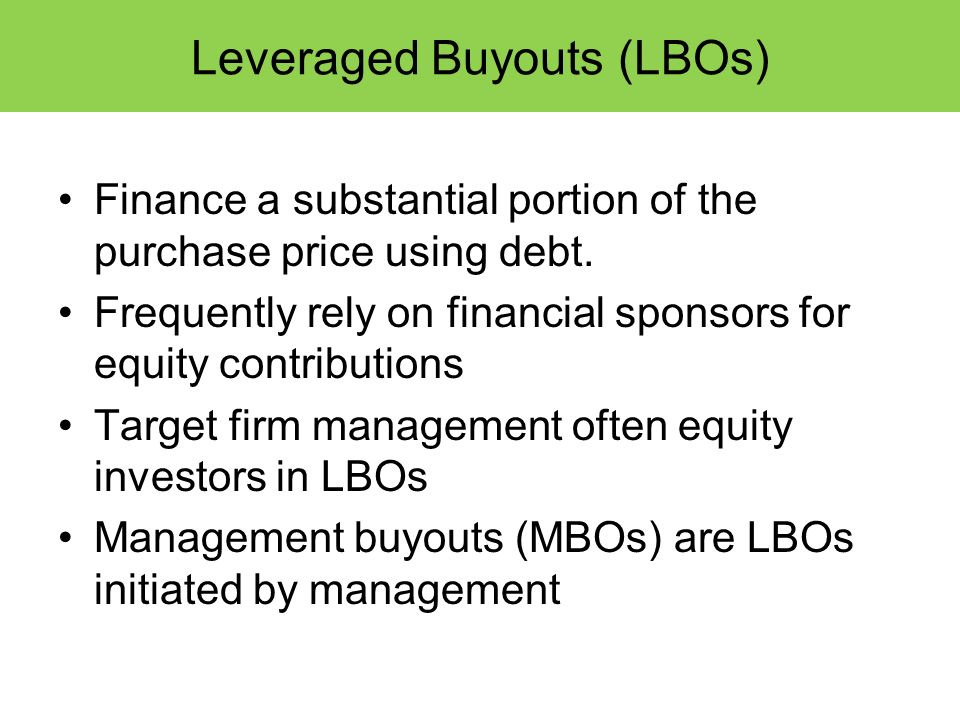 Leveraged Buyouts (LBOs)