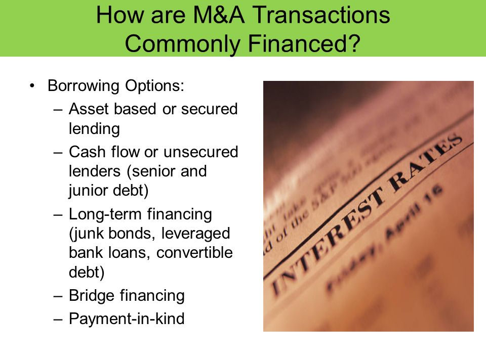 How are M&A Transactions Commonly Financed