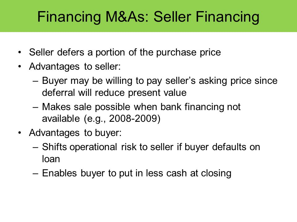 Financing M&As: Seller Financing