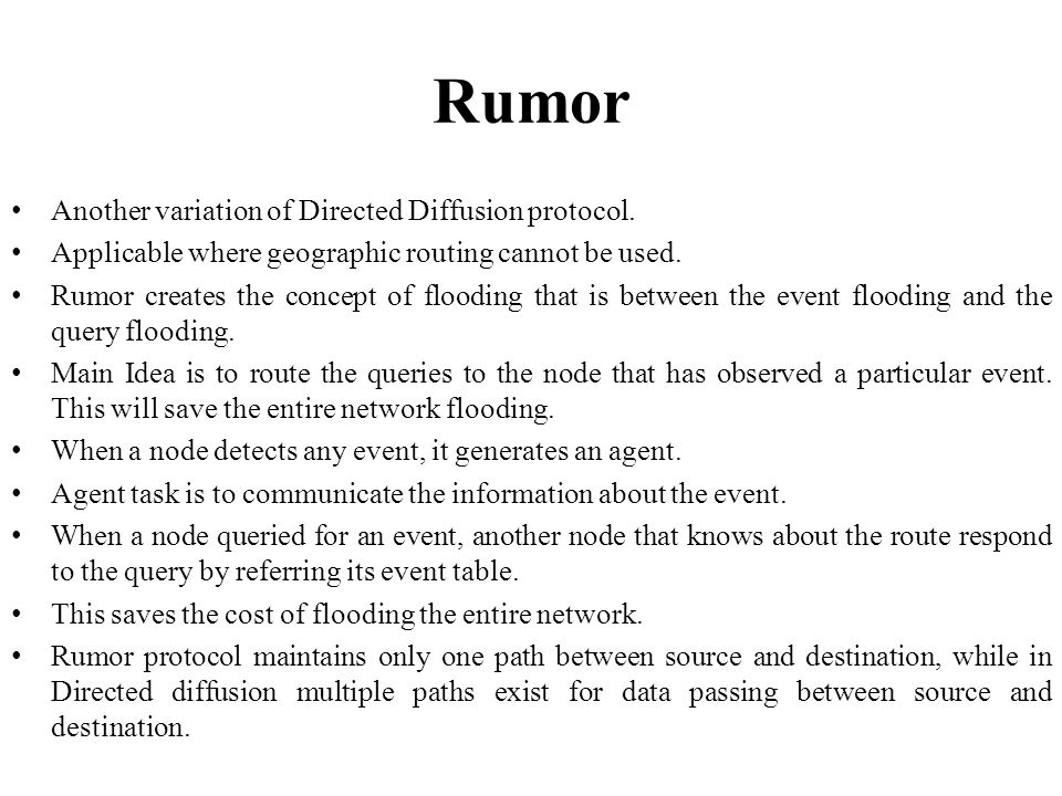 Rumor Another variation of Directed Diffusion protocol.