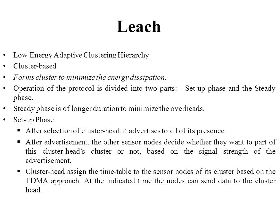 Leach Low Energy Adaptive Clustering Hierarchy Cluster-based