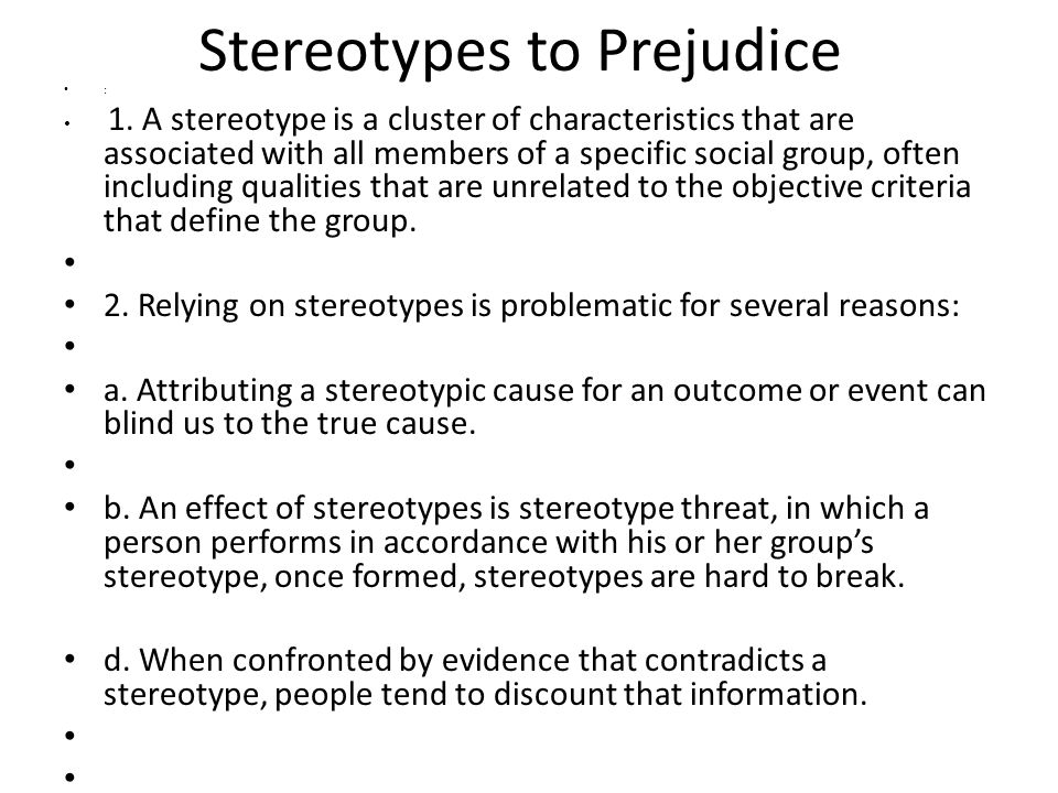 the stereotypes and prejudice associated with blindness Implicit bias, prejudice and stereotypes  areas associated with conflict and control  blind the bias bypass.