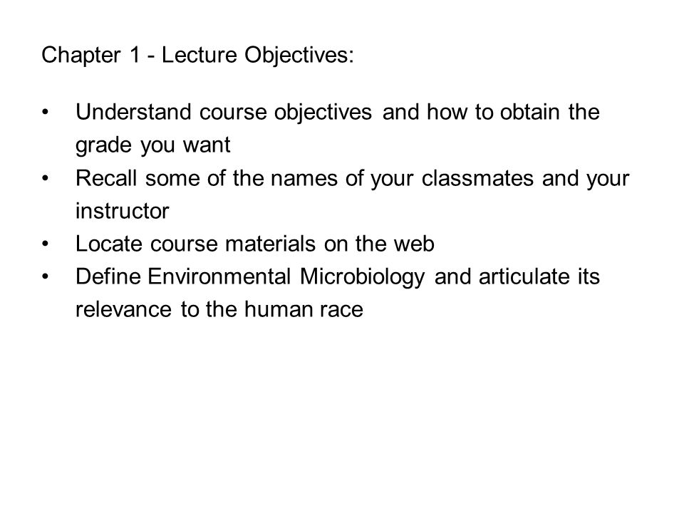 Chapter 1 - Lecture Objectives: