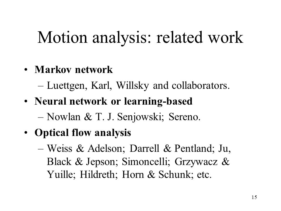 Motion analysis: related work
