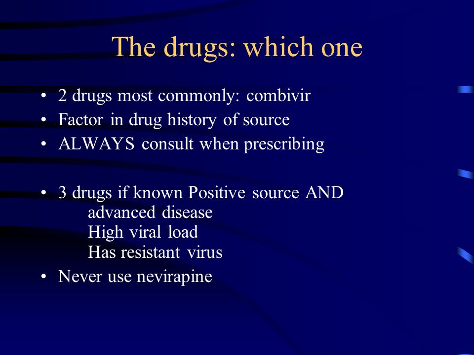 The drugs: which one 2 drugs most commonly: combivir
