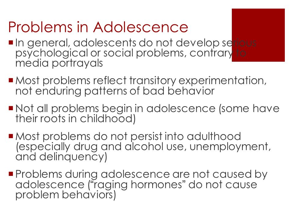 adolescence problems Adolescence is the time when you begin changing from a kid to an adult this doesn't happen overnight – in fact it happens over several years.