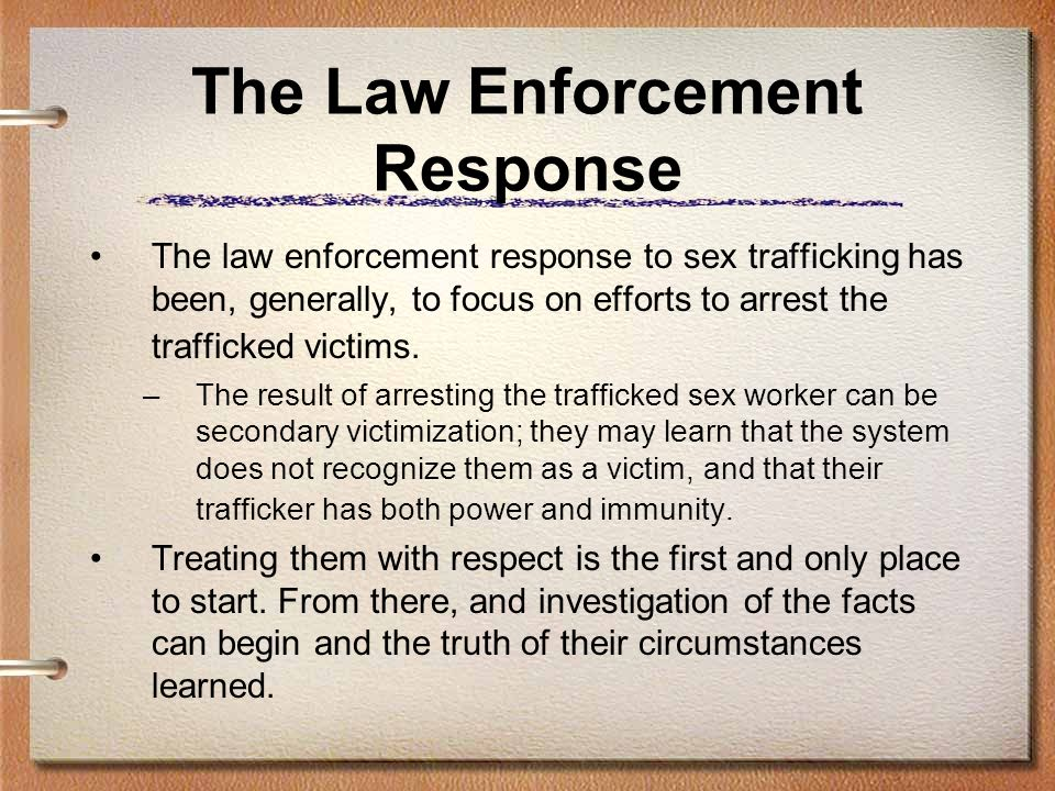 The Law Enforcement Response