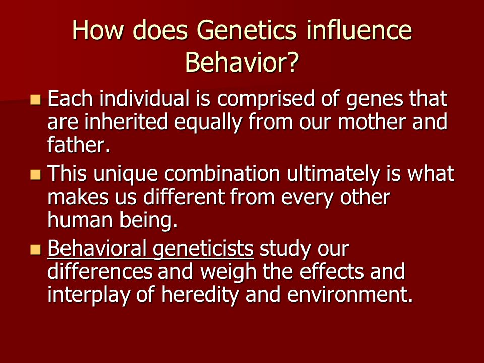 Both Nature and Nurture Influence Human Behaviour