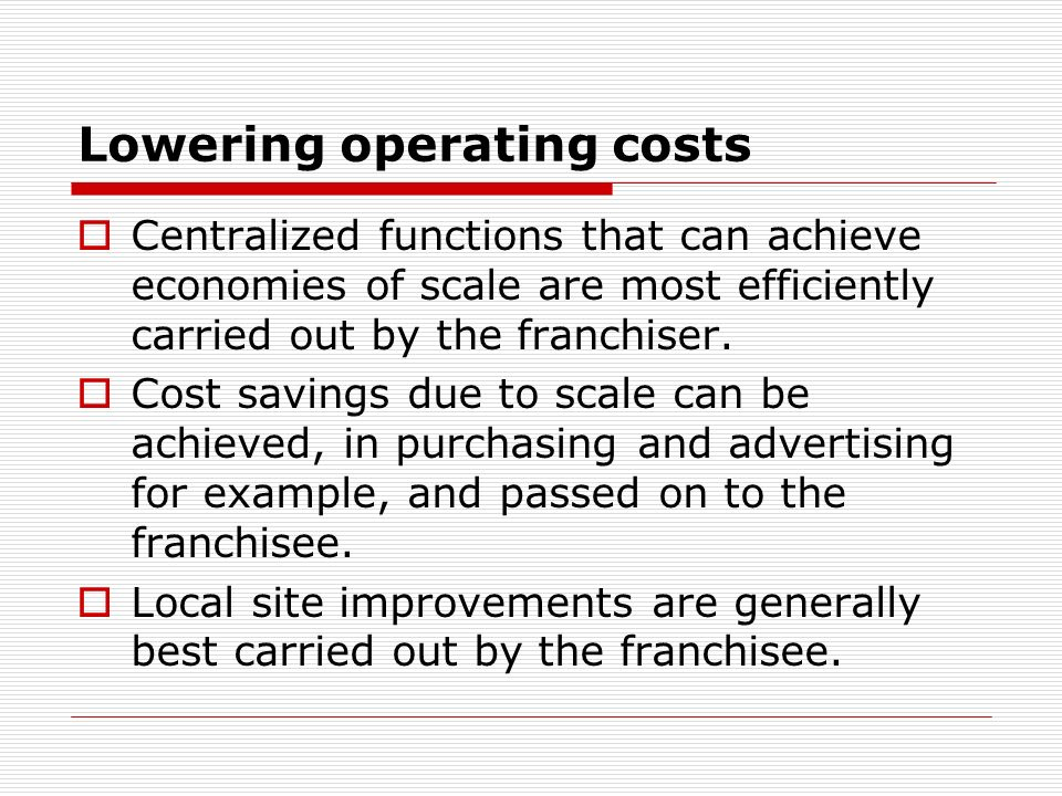 Lowering operating costs