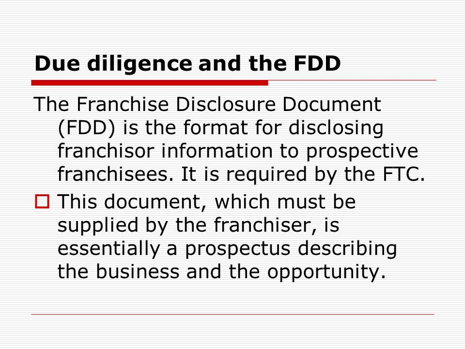 Due diligence and the FDD
