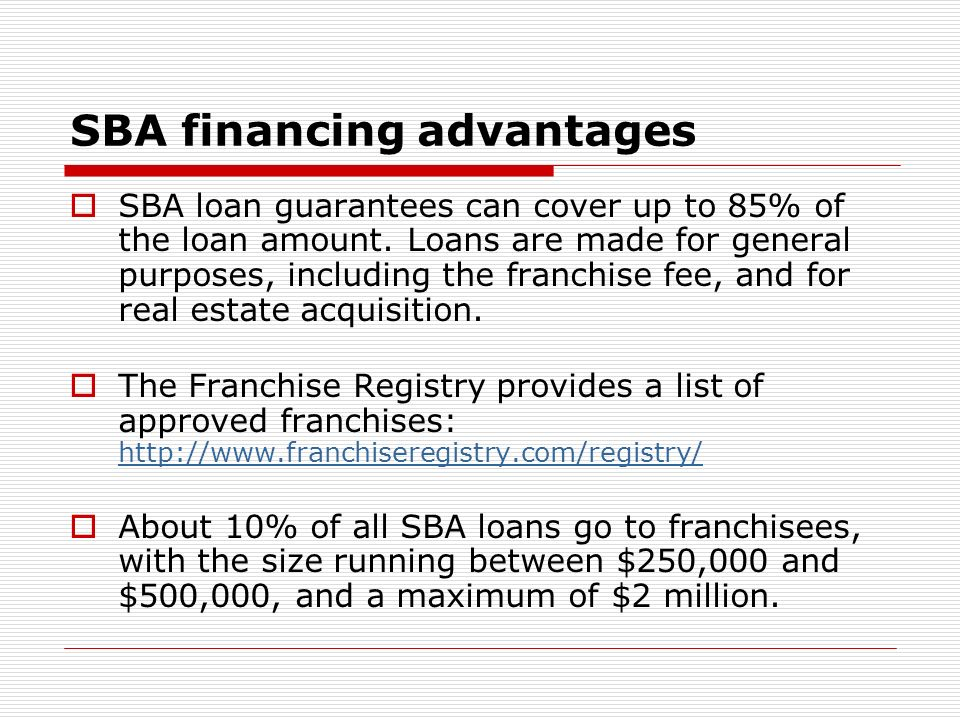 SBA financing advantages