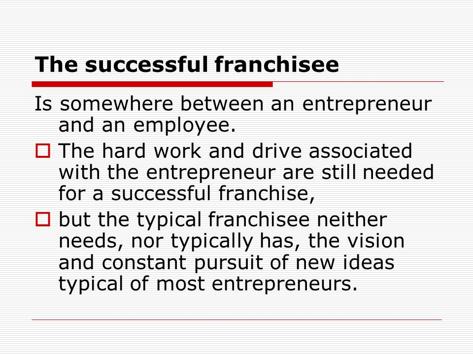 The successful franchisee