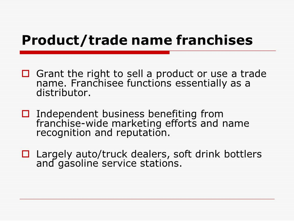 Product/trade name franchises