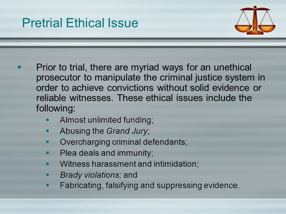 Pretrial Ethical Issue