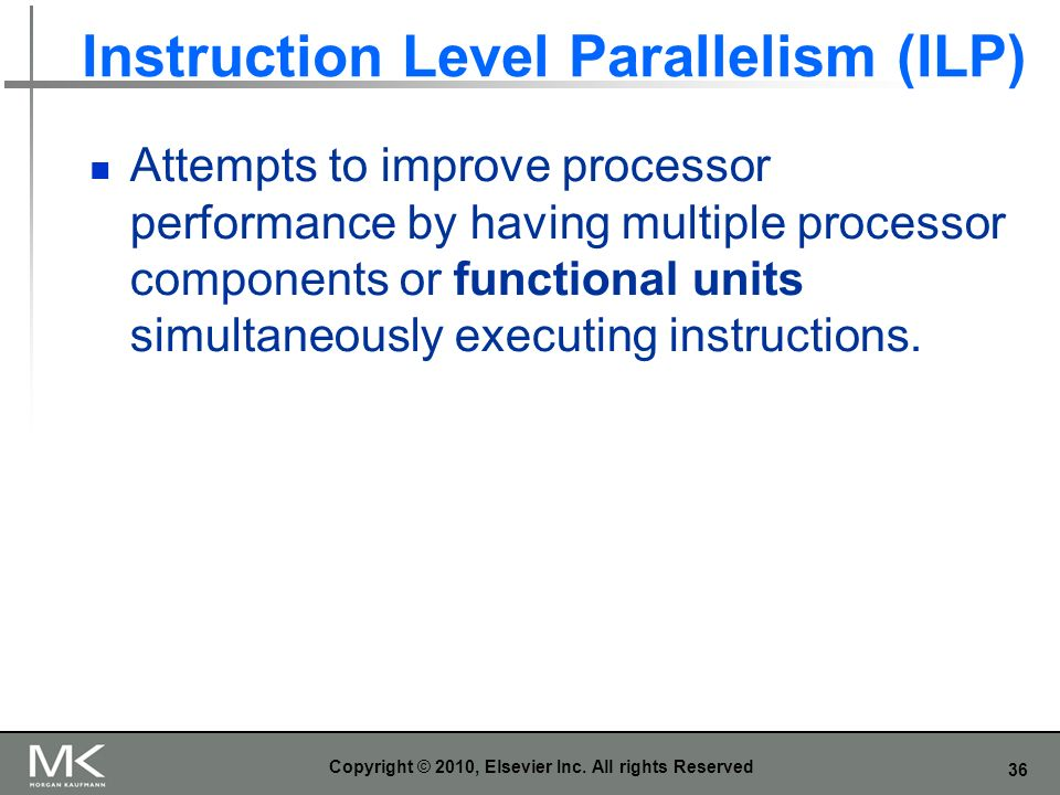 Instruction Level Parallelism (ILP)