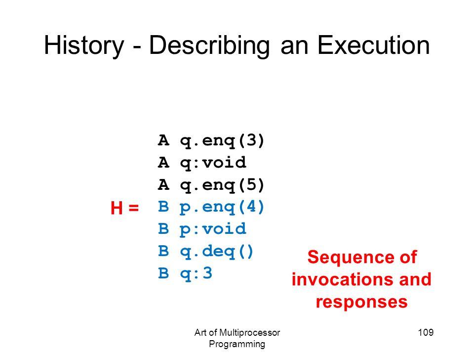 History - Describing an Execution