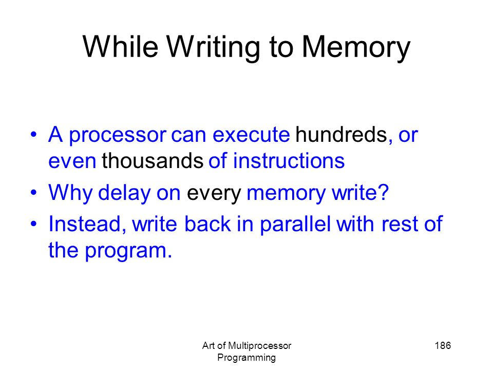 While Writing to Memory