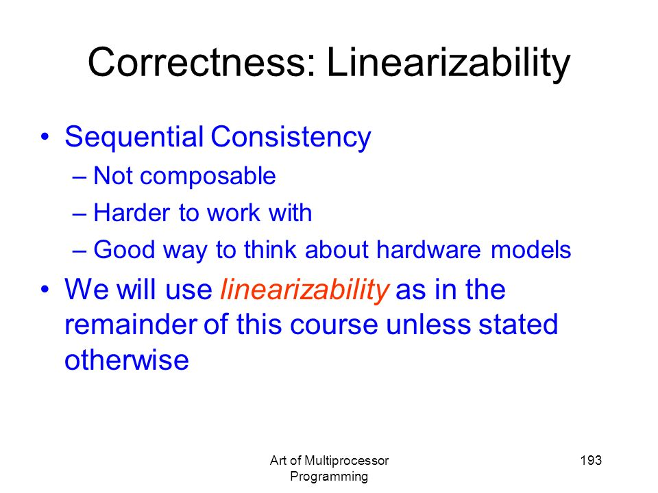 Correctness: Linearizability