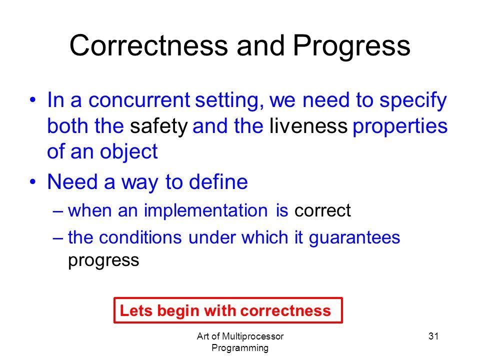Correctness and Progress