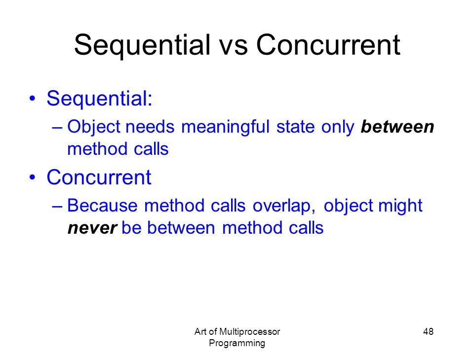 Sequential vs Concurrent
